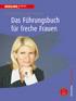 Cornelia Topf - F�hrungsbuch f�r freche Frauen