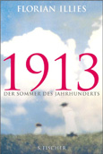 '1913 – Der Sommer des Jahrhunderts' von Florian Illies